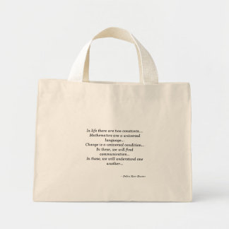 In life there are two constants... Tote Bags