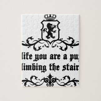 In Life You Are A Puppy Climbing The Stairs Jigsaw Puzzle