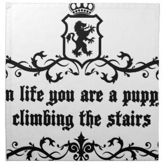 In Life You Are A Puppy Climbing The Stairs Napkin