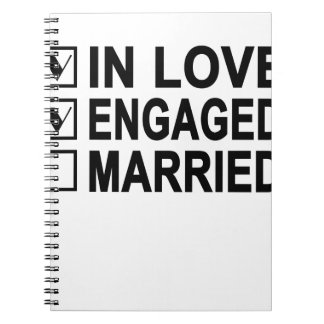 in love, engaged, married Women's T-Shirts.png Spiral Notebook
