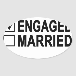 in love, engaged, married Women's T-Shirts.png Oval Sticker