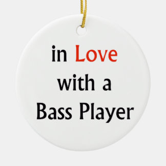 In Love With A Bass Player Red n Black Text Ceramic Ornament