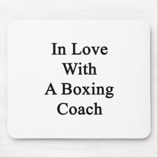 In Love With A Boxing Coach Mouse Pads