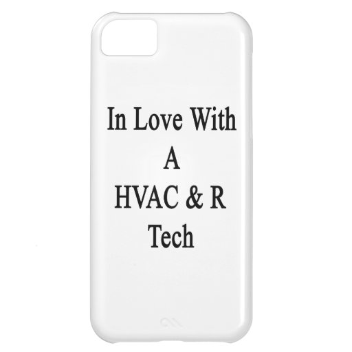 In Love With A HVAC R Tech iPhone 5C Case