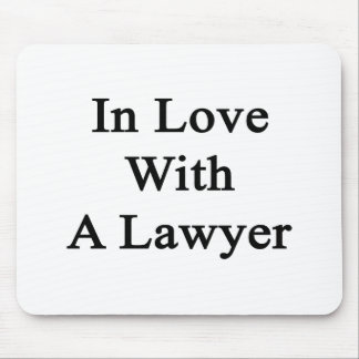 In Love With A Lawyer Mousepad