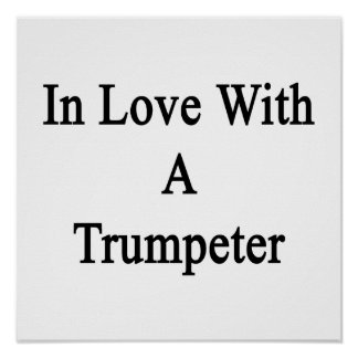 In Love With A Trumpeter Posters