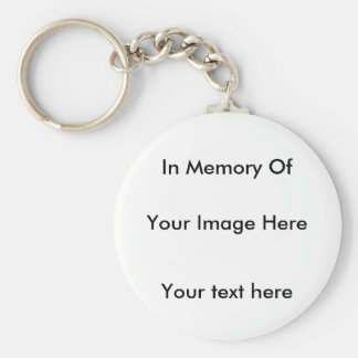 In memory customize one of a kind keychain