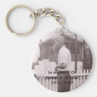 In Memory Of James A. Shaver 1912-1967 Basic Round Button Key Ring