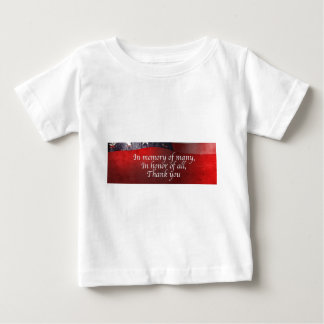 In Memory Of Many In Honor Of All Thank You Baby T-Shirt