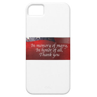 In Memory Of Many In Honor Of All Thank You Case For The iPhone 5