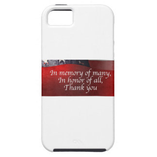 In Memory Of Many In Honor Of All Thank You iPhone 5 Covers