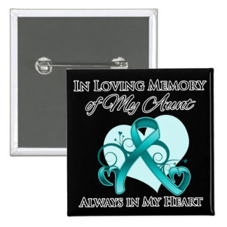In Memory of My Aunt - Ovarian Cancer 15 Cm Square Badge