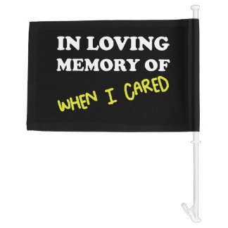 In Memory When Cared Car Flag