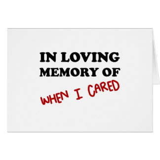 In Memory When Cared Card