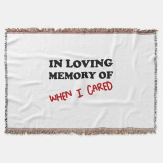 In Memory When Cared Throw Blanket