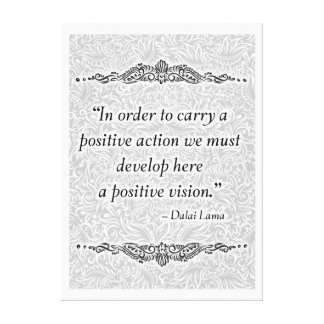 In order to carry a positive - Positive Quote´s Canvas Print