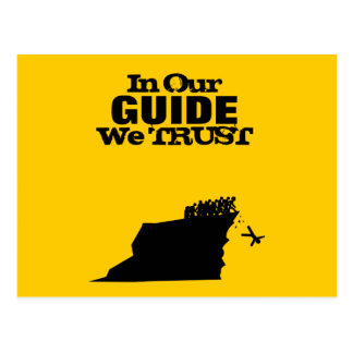 In Our Guide We Trust Postcard
