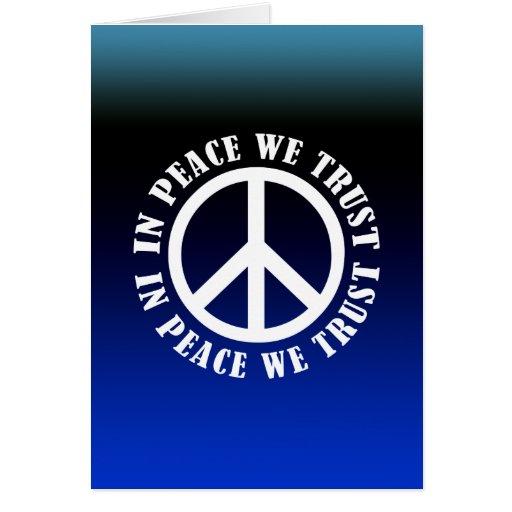 In Peace We Trust Cards