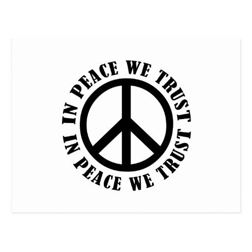 In Peace We Trust Post Cards