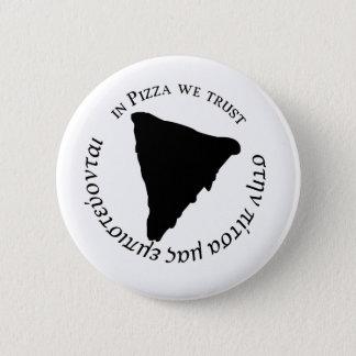 'In Pizza we Trust' Funny Graphic Design 6 Cm Round Badge