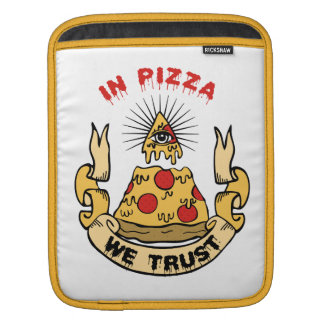"""In Pizza We Trust"" iPad Sleeve"