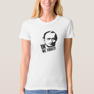 In Putin we trust T-Shirt
