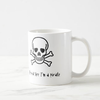 In real life I'm a pirate Basic White Mug
