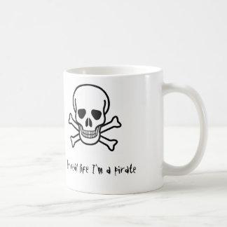 In real life I'm a pirate Basic White Mug