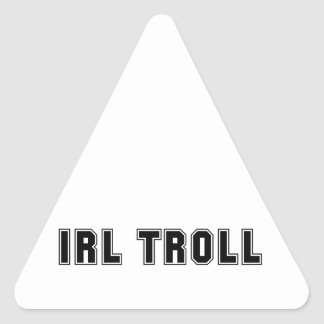 In Real Life IRL Troll Internet Meme Triangle Sticker
