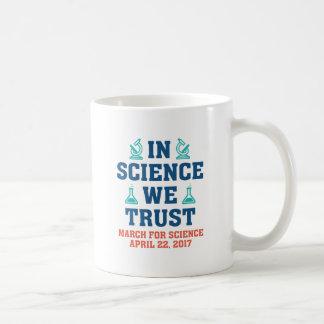 In Science We Trust Coffee Mug