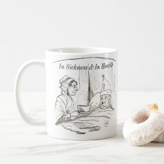 In Sickess & In Health Mug