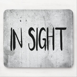 In Sight Mousepad