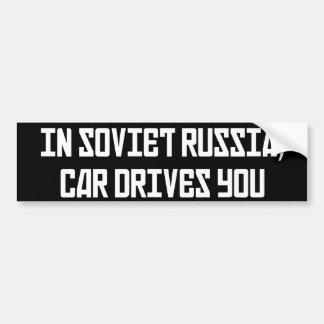 In Soviet Russia Car Drives You Bumper Sticker