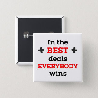 In the Best Deals Everybody Wins 15 Cm Square Badge