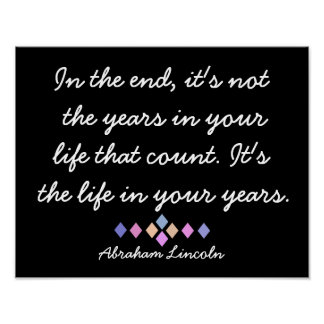 In the End - Abraham Lincoln quote - print