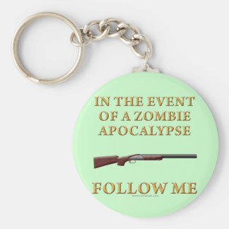 In the Event of a Zombie Apocalypse Basic Round Button Key Ring