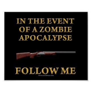 In the Event of a Zombie Apocalypse Poster