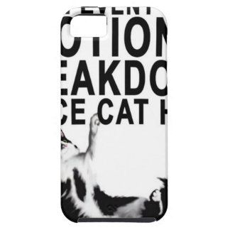 In the event of an EMOTIONAL BREAKDOWN Place CAT Case For The iPhone 5
