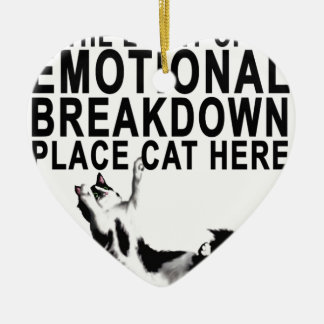 In the event of an EMOTIONAL BREAKDOWN Place CAT Ceramic Heart Decoration