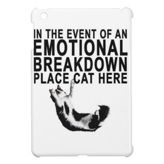 In the event of an EMOTIONAL BREAKDOWN Place CAT iPad Mini Cases