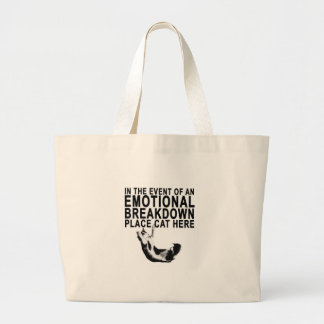 In the event of an EMOTIONAL BREAKDOWN Place CAT Large Tote Bag