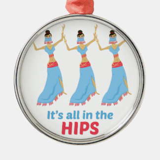 In The Hips Metal Ornament