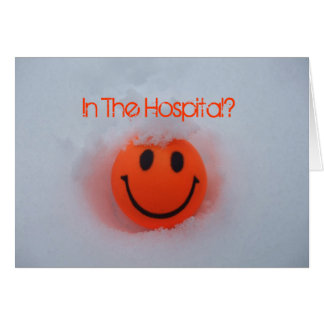 In The Hospital?-Happy Face in Snow Card