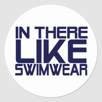 In The Like Swimwear Round Sticker
