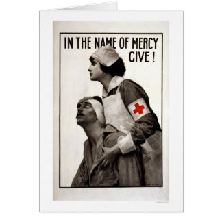 In the name of mercy give! card
