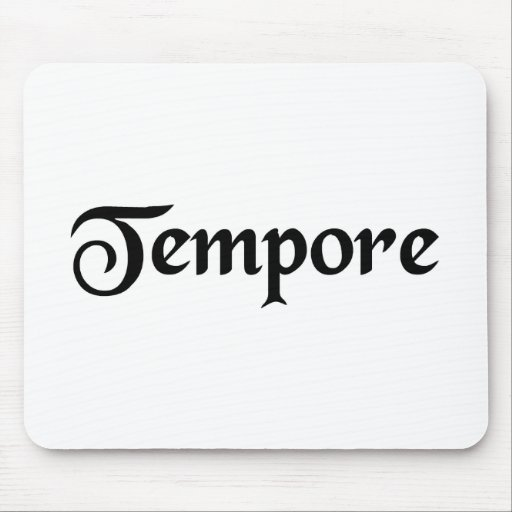 In the time of.... mousepad