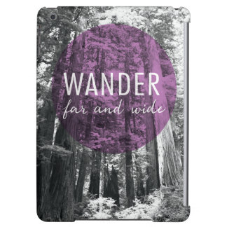In The Woods   Wander Far and Wide Quote
