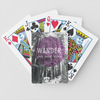 In The Woods | Wander Far and Wide Quote Bicycle Playing Cards