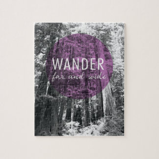 In The Woods | Wander Far and Wide Quote Jigsaw Puzzle