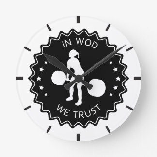 In WOD We Trust - Inspiration Round Clock